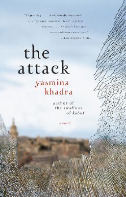 The Attack By Khadra, Yasmina/ Cullen, John (TRN)